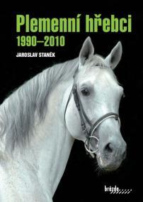 Plemenní hřebci 1990–2010