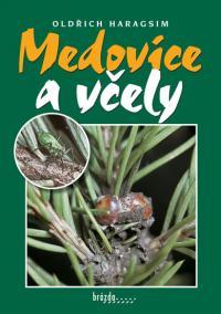 Medovice a včely - 3.vydání