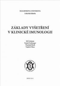 Základy vyšetření v klinické imunologii