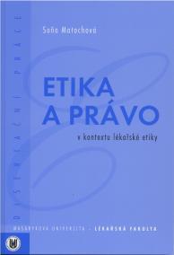 Etika a právo v kontextu lékařské etiky