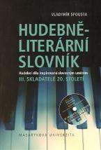 Hudebně-literární slovník. III. Skladatelé 20. století