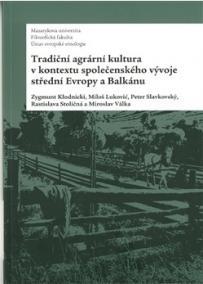 Tradiční agrární kultura v kontextu spol