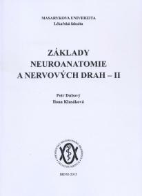 Základy neuroanatomie a nervových drah II