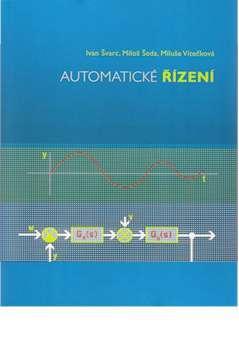 Kniha: Automatické řízení - Ivan Švarc