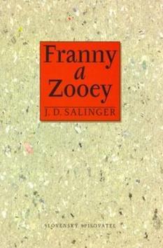 Kniha: Franny a Zooey - Salinger Jerome David