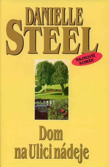 Kniha: Dom na ulici nádejeautor neuvedený