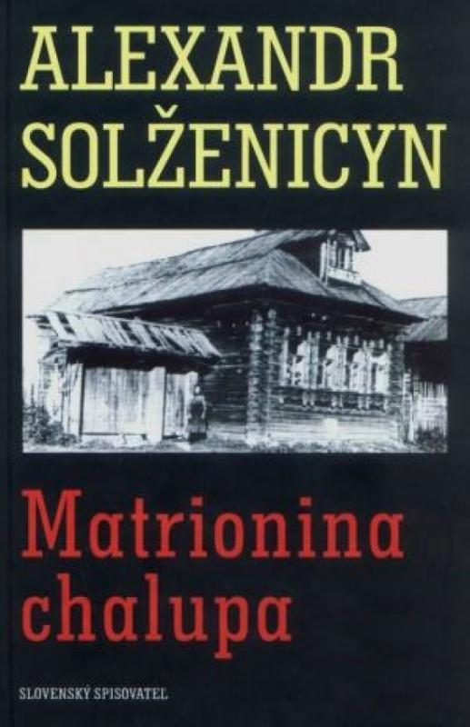 Kniha: Matrionina chalupaautor neuvedený
