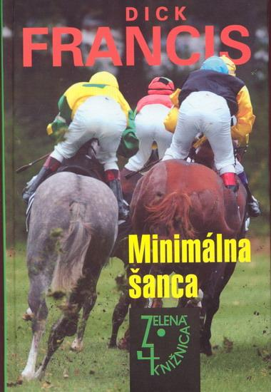 Kniha: Minimálna šanca - Francis Dick