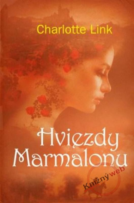 Kniha: Hviezdy Marmalonu - Linková Charlotte