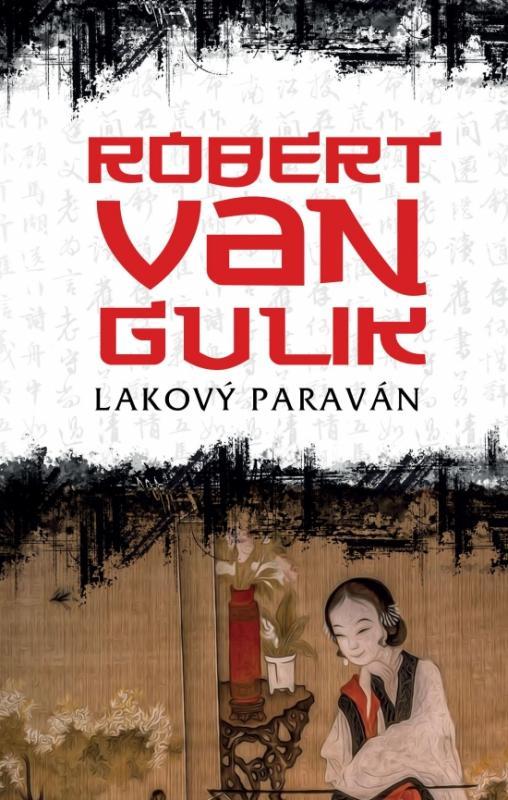 Kniha: Lakový paraván - van Gulik Robert