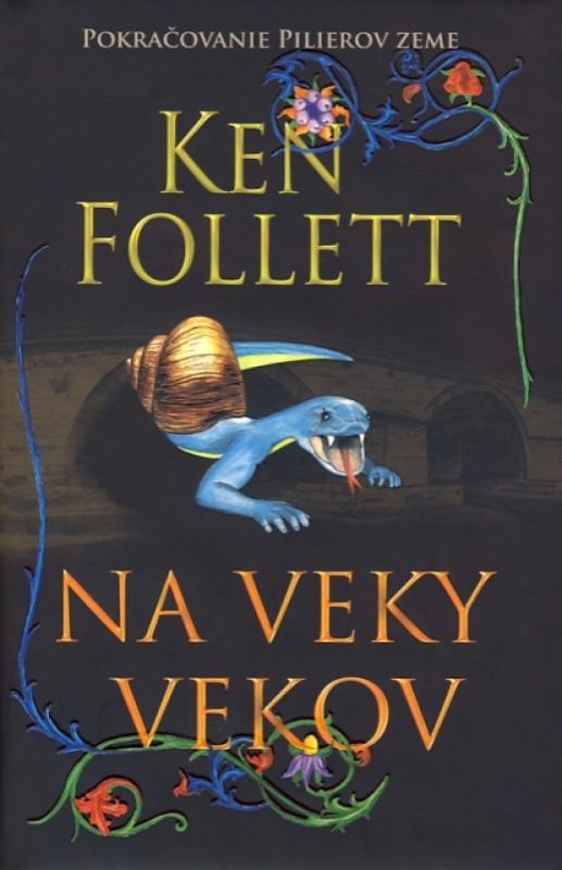 Kniha: Na veky vekov - Follett Ken