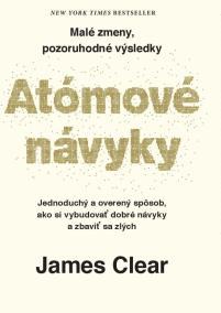 Atómové návyky - Malé zmeny, pozoruhodné výsledky