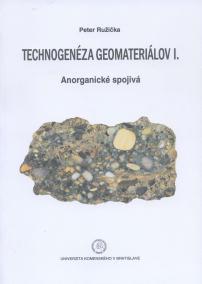 Technogenéza geomateriálov I.