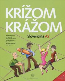 Krížom krážom Slovenčina A2 (2. doplnené a prepracované vydanie)