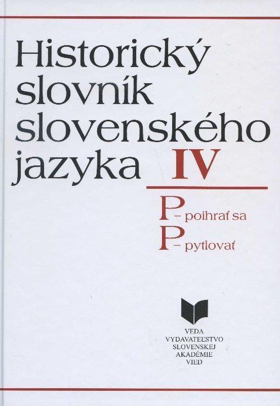 Kniha: Historický slovník slovenského jazyka IV (P)autor neuvedený