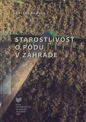 Kniha: Starostlivosť o pôdu v záhrade - Zoltán Bedrna