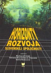 Horizonty rozvoja slovenskej spoločnosti