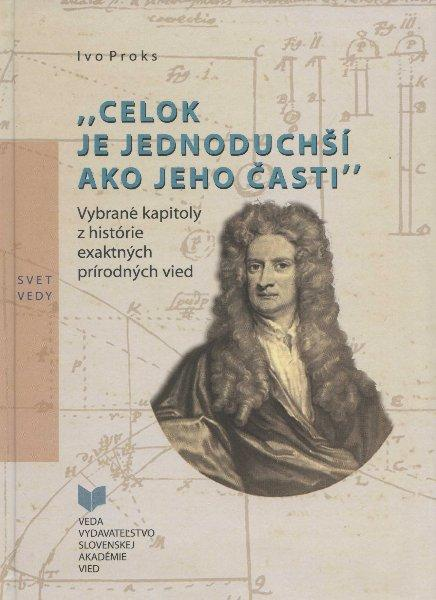 Kniha: -Celok je jednoduchší ako jeho časti- - Ivo Proks