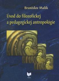 Úvod do filozofickej a pedagogickej antropológie