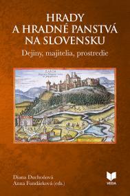 Hrady a hradné panstvá na Slovensku