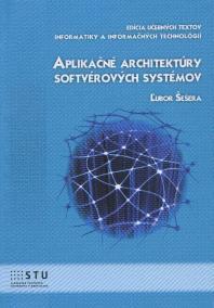 Aplikačné architektúry softvérových systémov