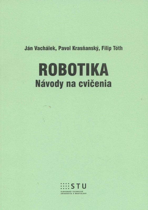 Kniha: Robotika - Ján Vachálek
