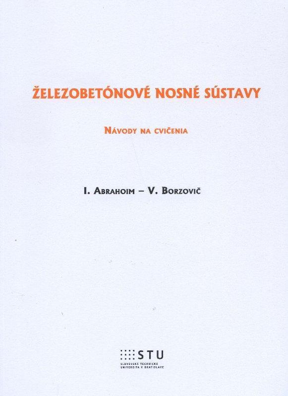 Kniha: Železobetónové nosné sústavy - Abrahoim