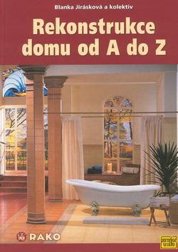 Rekonstrukce domu od A do Z