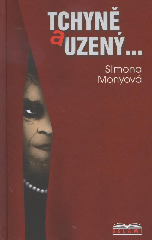 Kniha: Tchýně a uzený - Simona Monyová