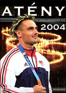 Athény 2004 - Letní olympijské hry