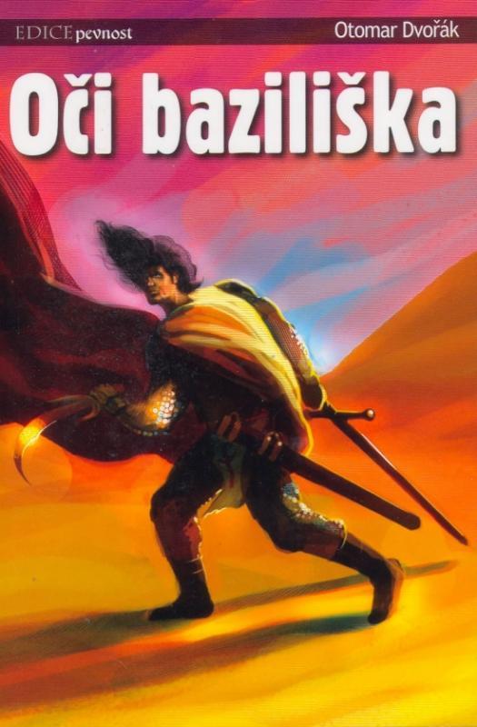 Kniha: Oči baziliška - Dvořák Otomar