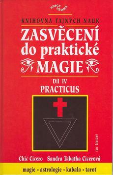 Zasvěcení do praktické mágie IV. díl