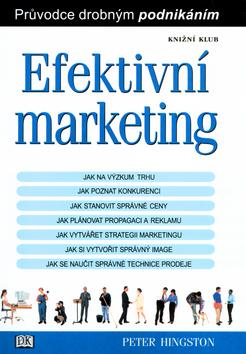Kniha: Efektivní marketing - Hingston Peter