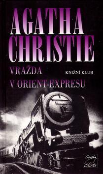 Kniha: Vražda v Orient - expresu - Christie Agatha