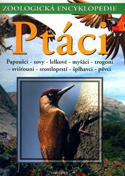 Ptáci 3 - Papoušci,sovy,lelkové,myšáci,trogoni