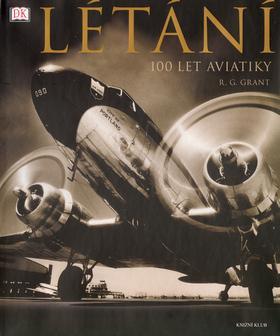 Létání - 100 let aviatiky