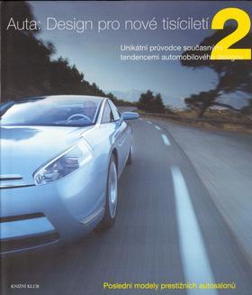 Kniha: Auta:Design pro nové tisíciletí 2 - Newbury Stephen