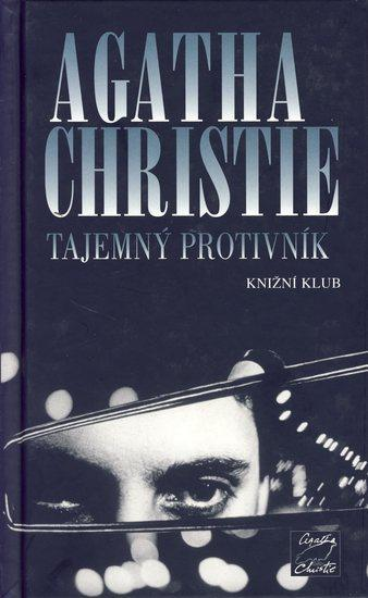 Kniha: Tajemný protivník - Christie Agatha