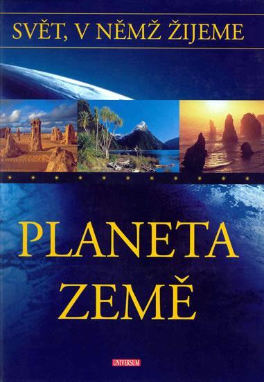 Svět, v němž žijeme 6. díl -Planeta Země