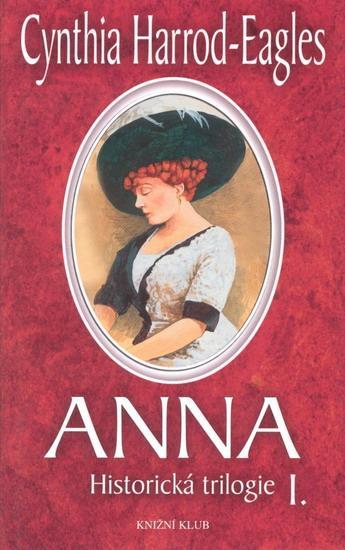 Anna, historická trilogie I.