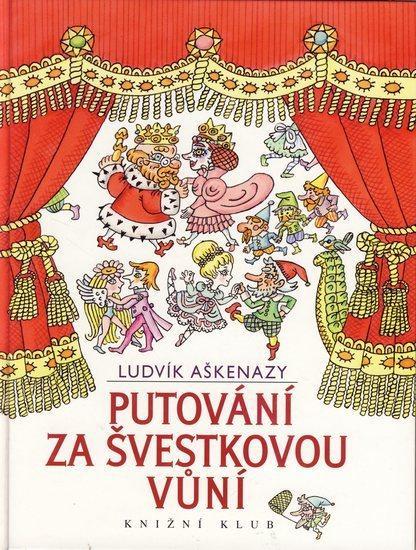 Kniha: Putování za švestkovou vůní - Aškenazy Ludvík