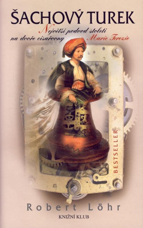 Kniha: Šachový Turek - Löhr Robert
