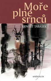 Moře plné srnců - Lovecká vyprávění z Beskyd - 2.vydání