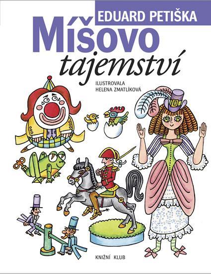 Kniha: Míšovo tajemství - 2.vydání - Petiška Eduard