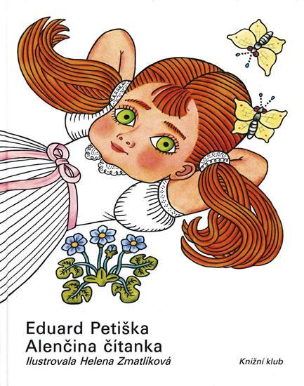 Kniha: Alenčina čítanka - 5. vydanie - Petiška Eduard
