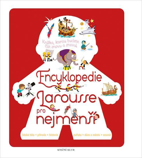 Kniha: Encyklopedie Larousse pro nejmenšíautor neuvedený