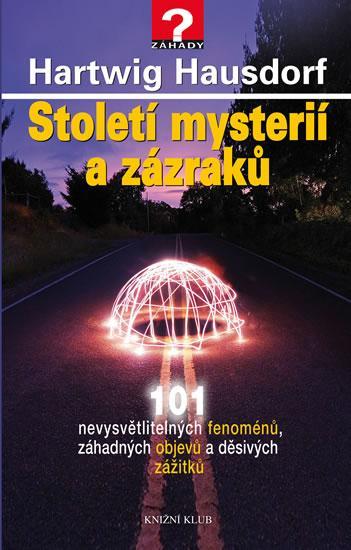 Kniha: Století mysterií a zázraků - Hausdorf Hartwig