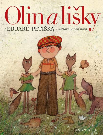 Kniha: Olin a lišky - Petiška Eduard