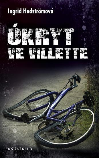 Kniha: Úkryt ve Villette - Hedströmová Ingrid