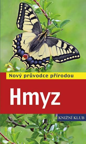 Kniha: Hmyz - Bellmann Heiko